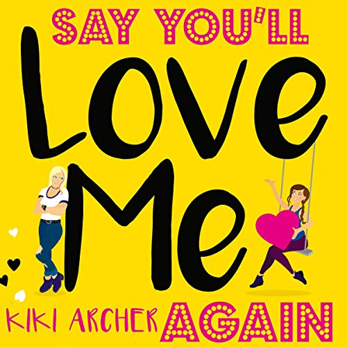 Page de couverture de Say You'll Love Me Again