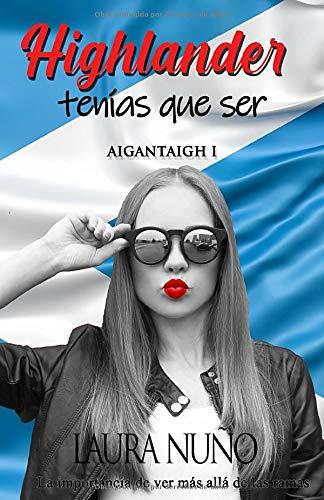 HIGHLANDER TENÍAS QUE SER (AIGANTAIGH I)