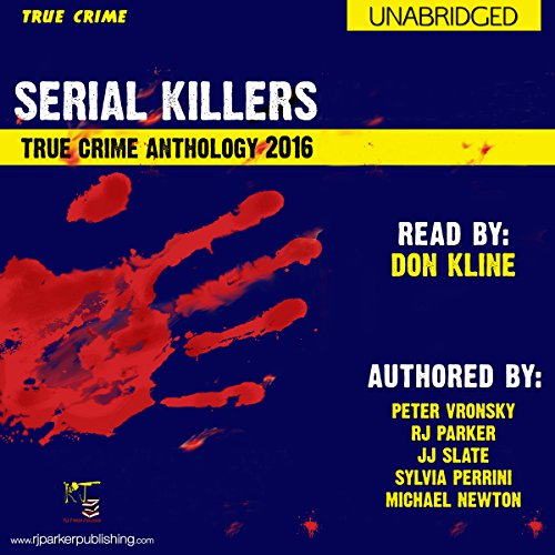 2016 Serial Killers True Crime Anthology audiobook cover art