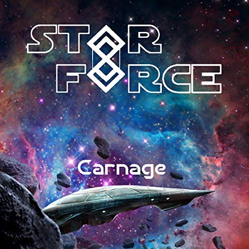 Star Force: Carnage audiobook cover art