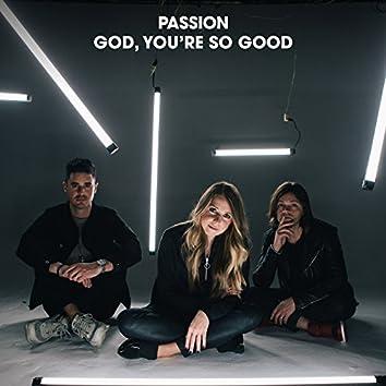 God, You're So Good (Radio Version)