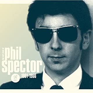 Wall of Sound: Very Best of Phil Spector 1961-1966