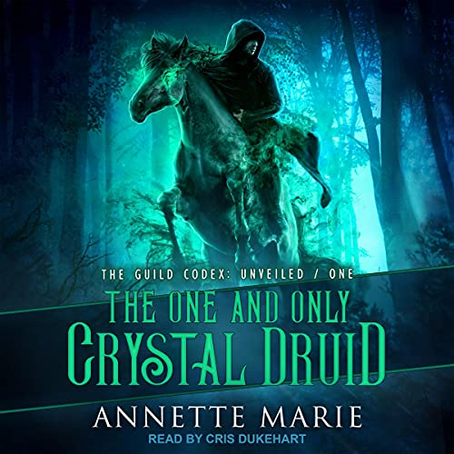 The One and Only Crystal Druid cover art
