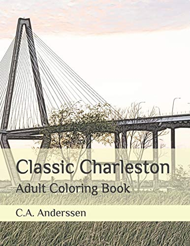 Classic Charleston: Adult Coloring Book (Fairy Tale Towns)