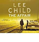 [The Affair] [by: Lee Child] - Random House Audiobooks - 29/09/2011