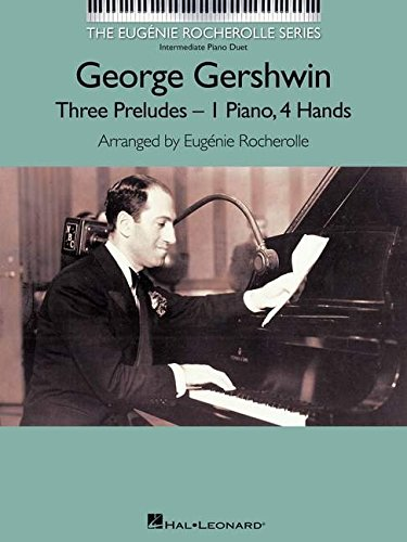 George Gershwin: Three Preludes-1 Piano, 4 Hands: Intermediate Piano Duet PDF Books