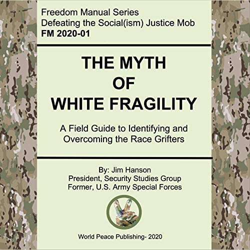 The Myth of White Fragility Audiobook By Jim Hanson cover art