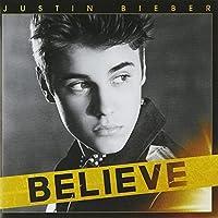 Believe by Justin Bieber (2016-07-06)