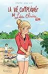 La vie compliquée de Léa Olivier - Intégrale, tome 2 par Girard-Audet