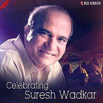 Celebrating Suresh Wadkar
