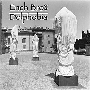 Ench Bros Delphobia