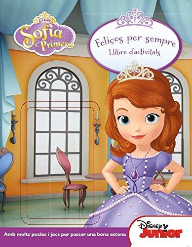 Princesa Sofia. Feliços Per Sempre: LLibre d'activitats (Disney)