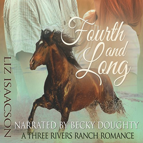 Fourth and Long     Three Rivers Ranch Romance, Book 3              De :                                                                                                                                 Liz Isaacson,                                                                                        Elana Johnson                               Lu par :                                                                                                                                 Becky Doughty                      Durée : 5 h et 45 min     Pas de notations     Global 0,0