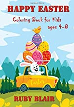 Happy Easter Coloring Book for Kids Ages 4-8: 50 Easter images all to color(Rabbit,Basket,Eggs,Chicks)