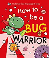 How To Be a Bug Warrior (Parent-Child Dino Researh Team)