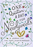 One Question a Day for Newlyweds: A Journal for the First Year of Marriage