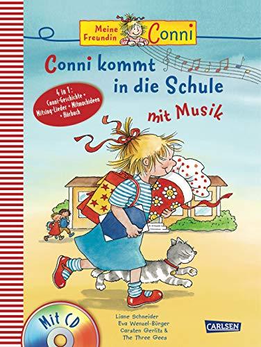 Conni Musicalbuch: Conni kommt in die Schule mit Musik: Buch mit CD