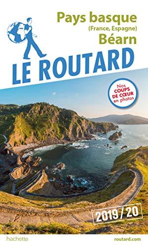 Guide du Routard Pays-Basque (France, Espagne) et  Béarn 2019/20 par [Collectif]