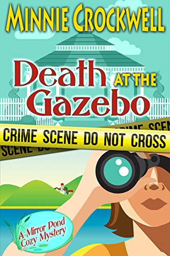 Death at the Gazebo: A Mirror Pond Cozy Mystery