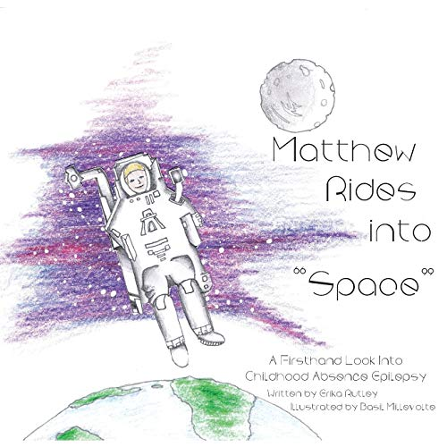 Matthew Rides into 'Space': A Firsthand Look Into Childhood Absence Epilepsy