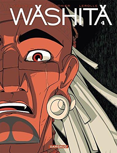 Washita - tome 4 - Washita T4
