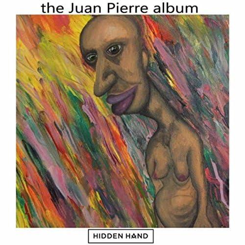 Juan Pierre & The Hidden Hand