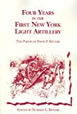 Four Years in the First New York Light Artillery: The Papers of David F. Ritchie