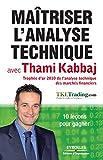 Maîtriser l'analyse technique avec Thami Kabbaj (Bourse) - Format Kindle - 9782212770308 - 12,99 €