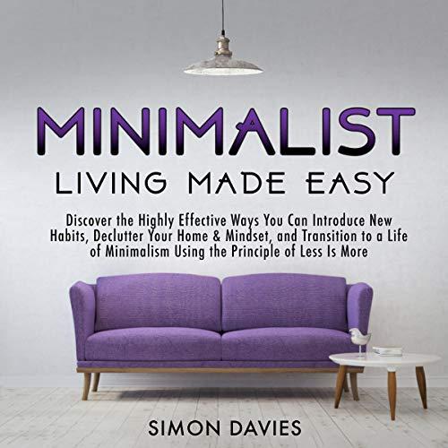 Minimalist Living Made Easy audiobook cover art