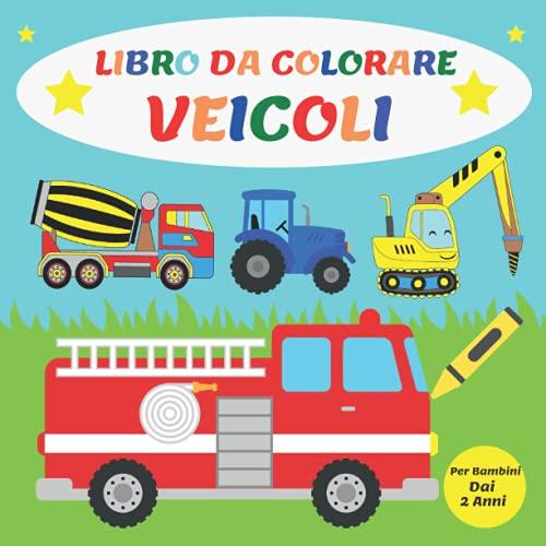 Libro da colorare Veicoli per Bambini: 50 Veicoli per Colorare | Album...