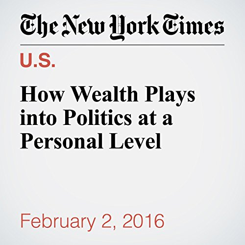 How Wealth Plays into Politics at a Personal Level audiobook cover art