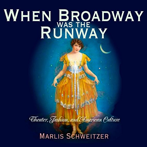 When Broadway Was the Runway audiobook cover art