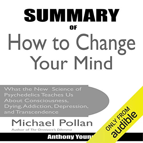 Summary of How to Change Your Mind by Michael Pollan Titelbild
