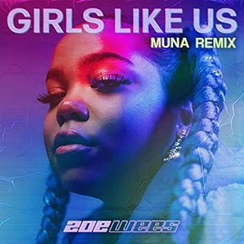 Girls Like Us (MUNA Remix)