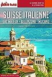 SUISSE ITALIENNE 2020/2021 Carnet Petit Futé (French Edition)