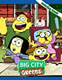 Big City Greens Coloring Book: Interesting coloring books, unique illustrations to increase creativity suitable for all ages. – 50+ GIANT Great Pages with Premium Quality Images.