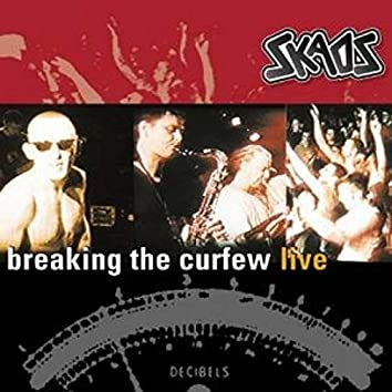 Breaking the Curfew (Live)