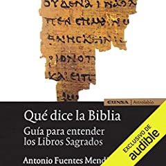 Qué Dice la Biblia [What Does the Bible Say]