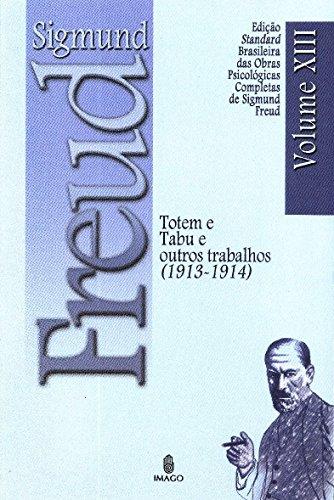 Totem e Tabu e Outros Trabalhos (1913-1914) (Volume 13)