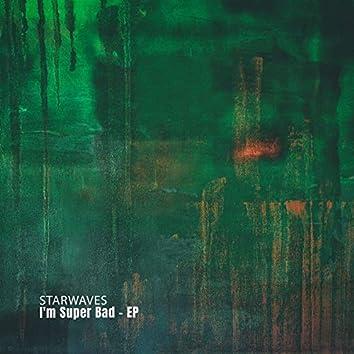 I'm Super Bad - EP
