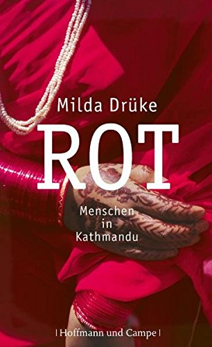 Rot: Menschen in Kathmandu (Wahre Geschichten)