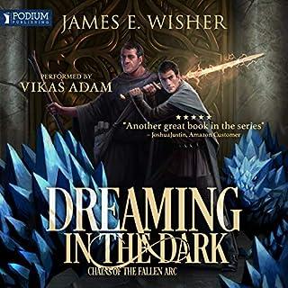 Dreaming in the Dark     Chains of the Fallen              Autor:                                                                                                                                 James E. Wisher                               Sprecher:                                                                                                                                 Vikas Adam                      Spieldauer: 11 Std. und 42 Min.     Noch nicht bewertet     Gesamt 0,0