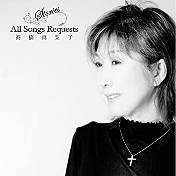 Stories~All Songs Requests~Vol.1