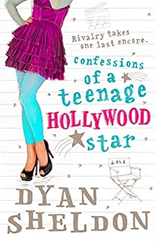 Confessions of a Teenage Hollywood Star by [Dyan Sheldon]