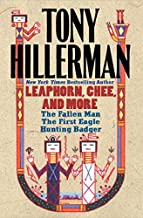 Tony Hillerman: Leaphorn, Chee, and More: The Fallen Man, The First Eagle, Hunting Badger