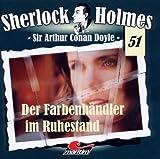 Sherlock Holmes – Fall 51 – Der Farbenhändler im Ruhestand