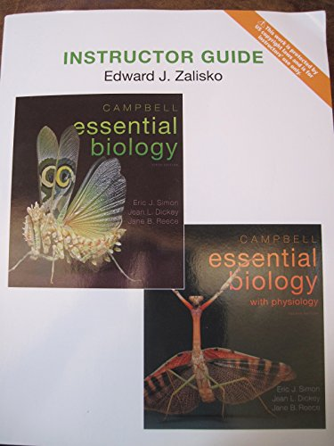 Instructor Guide for Campbell Essential Biology 5th Edition & Physiology , 4th Edition