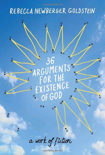 Image of 36 Arguments for the Existence of God: A Work of Fiction