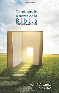 Caminando a Traves de la Biblia: Panorama de la Biblia (Spanish Edition)