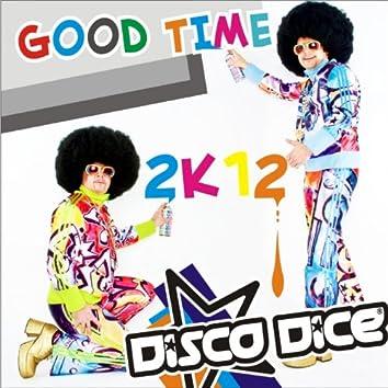 Good Time 2k12